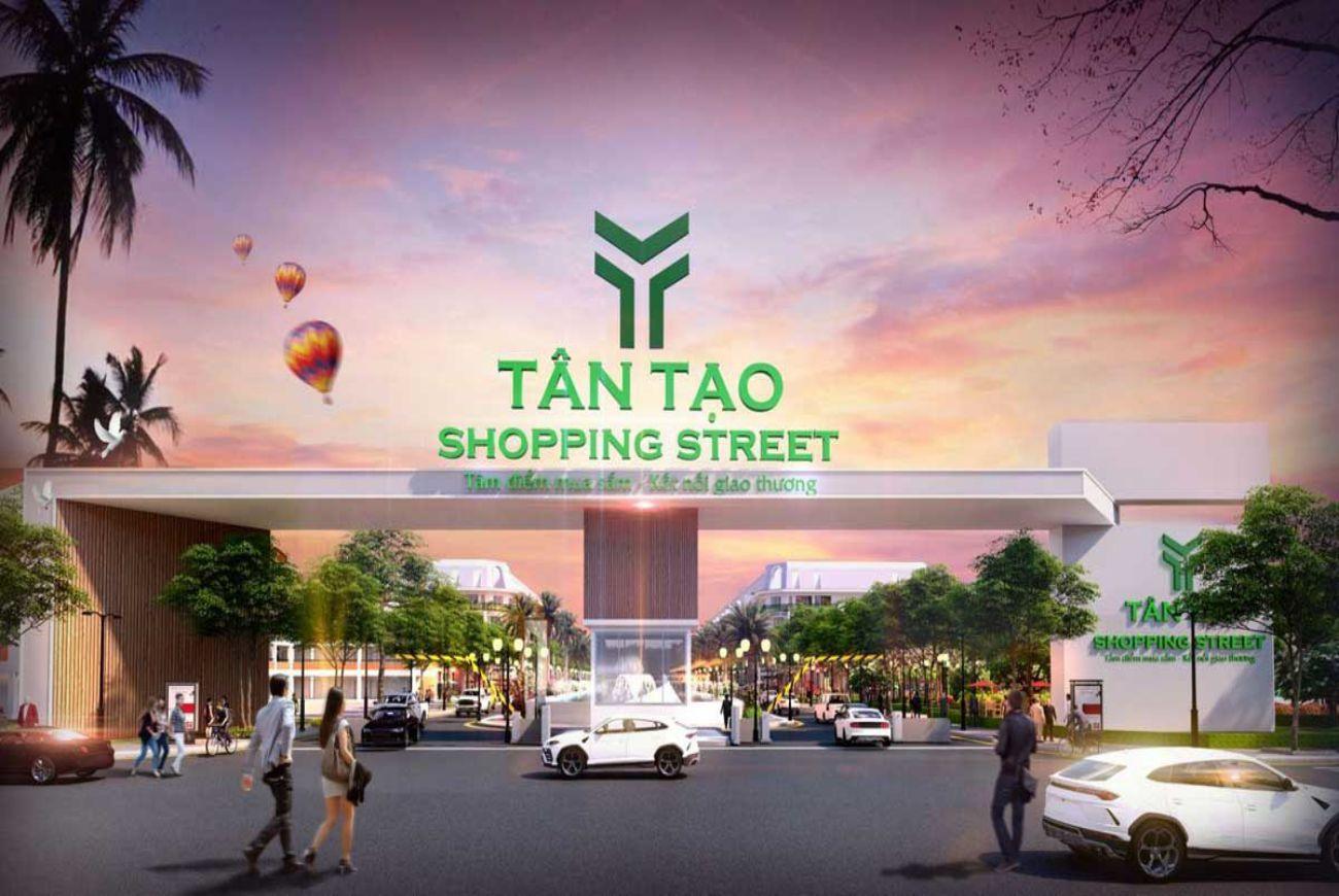 Giới thiệu sơ lượt về Tân Tạo Shopping Street Long An
